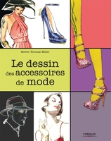 Steven Thomas Miller - Le dessin des accessoires de mode