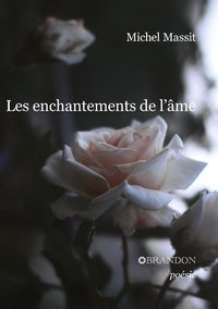 Les enchantements de l'âme