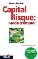 P.Battini - Capital risque : mode d'emploi