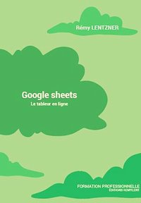 Google sheets - le tableur en ligne