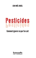 Pesticides - comment ignorer ce que l'on sait