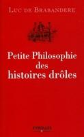 L.de Brabandere - Petite philosophie des histoires drôles