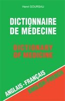Dictionnaire de médecine - Dictionary of Medicine - Volume 1