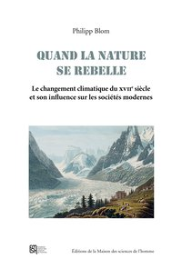 Quand la nature se rebelle. le changement climatique du xvii<sup>e</s up> siecle et son influence su