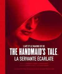 L'art et le making of de The Handmaid's Tale, La servante écarlate