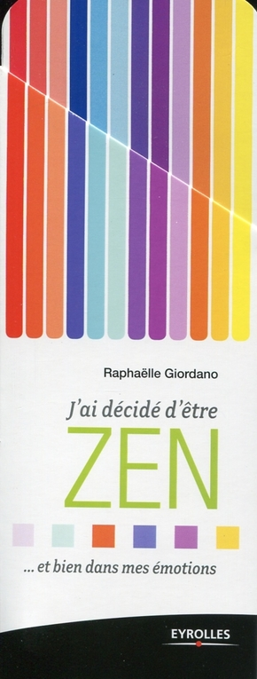 R.Giordano- J ai decide d'etre zen et bien dans mes emotions 66 fiches illustrees pour bien