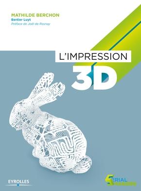Mathilde Berchon, Bertier Luyt- L'impression 3D