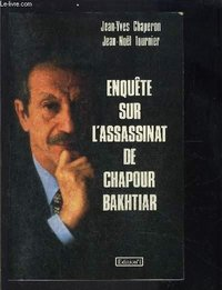 Enquete sur l'assassinat de chapour bakhtiar