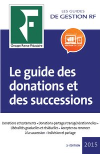Le guide des donations et des successions 2016
