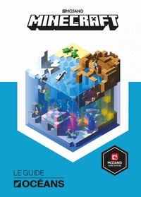 Minecraft, le guide officiel de l'océan