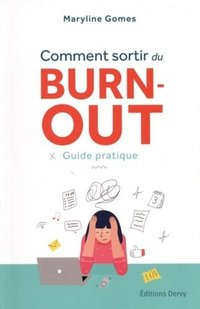 Comment sortir du burnout
