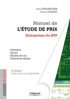 Y.Widloecher, D.Cusant - Manuel de l'étude de prix pour les entreprises du BTP