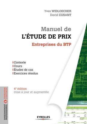 Y.Widloecher, D.Cusant- Manuel de l'étude de prix pour les entreprises du BTP