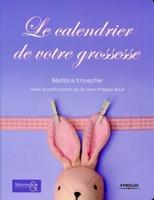 Béatrice KNOEPFLER - Le calendrier de votre grossesse