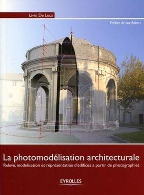 Livio De Luca- La photomodélisation architecturale