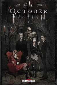 October faction - Tome 1