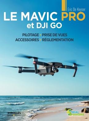 E.De Keyser- Le Mavic Pro et DJI GO