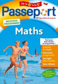 Passeport : maths - De la 6e à la 5e