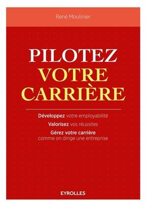 R.Moulinier- Pilotez votre carrière