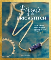 Mes bijoux en brickstitch