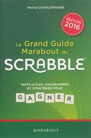 Le grand guide Marabout du Scrabble