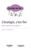 Alice AUDOUIN - L'écologie, c'est fini