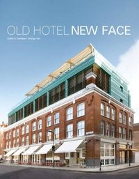 Old Hotel - New Face