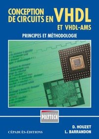Conception de circuits en VHDL et VHDL-AMS