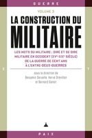 La construction du militaire - Volume 3