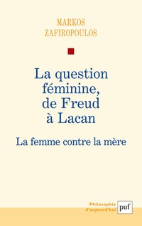 La question féminine, de freud à lacan
