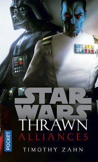 Star wars ; thrawn ; alliances