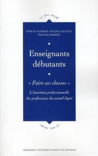 Enseignants débutants : Faire ses classes