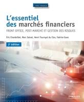 Chardoillet, Eric ; Salvat, Marc ; Tournyol Du Clos, Henri ; Guez, Fabrice - L'essentiel des marchés financiers