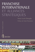 Franchise internationale et alliances stratégiques