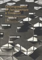 L'enseignement de l'architecture à Toulouse