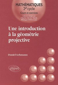 Une introduction à la géometrie projective