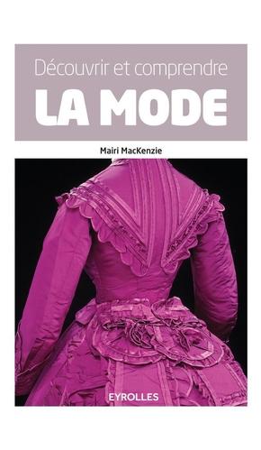M.MacKenzie- Découvrir et comprendre la mode