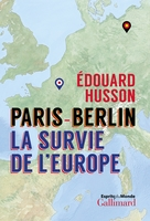 Paris-berlin : la survie de l'europe