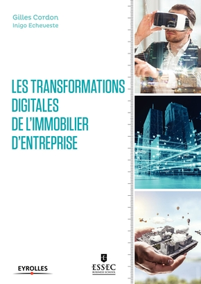G.Cordon, I.Echeveste- Les transformations digitales de l'immobilier d'entreprise