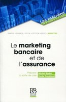 Le marketing bancaire et de l'assurance