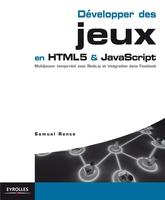 S.Ronce - Développer des jeux en HTML5 et JavaScript