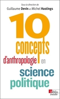 10 concepts d'anthropologie en science politique