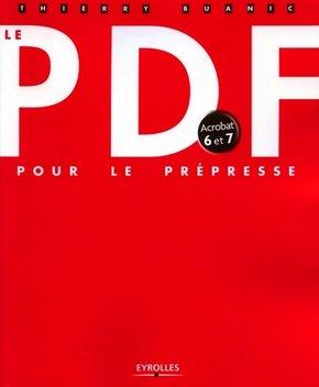 Thierry Buanic- Le PDF pour le prépresse