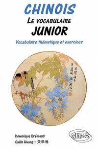 Chinois - Le vocabulaire junior