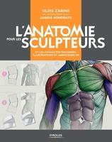 U.Zarins, S.Kondrats - L' anatomie pour les sculpteurs