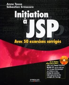 A.Tasso, S.Ermacore- Initiation a jsp avec 50 exercices corriges