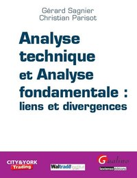 Analyse technique et analyse fondamentale : liens et divergences