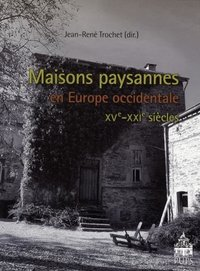 Maisons paysannes en Europe occidentale