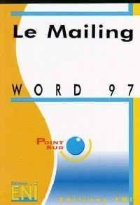 Word 97 : Le mailing