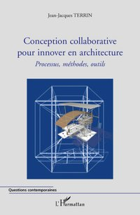 Conception collaborative pour innover en architecture
